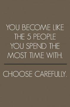 Choose carefully.