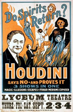 Houdini set out to expose mediums as frauds