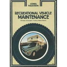 Recreational Vehicle Maintenance: All Sizes of Campers, Trailers, Motor Homes (Paperback)  http://freegiftcard.skincaree.com/tag.php?p=B0015PS39E  B0015PS39E