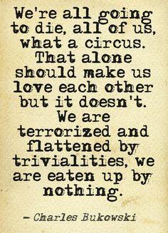Yes raw word, charles bukowski, life, stuff, inspir, thought, beauti, quot, charl bukowski