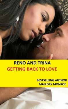 RENO AND TRINA: GETTING BACK TO LOVE (Mob Boss Series) by Mallory Monroe, http://www.amazon.com/dp/B00HRC5UUO/ref=cm_sw_r_pi_dp_tOw1sb1A79TKT