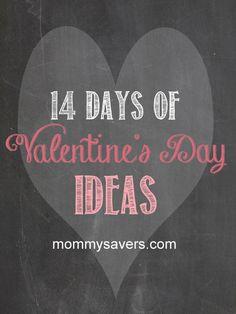 14 Days of Valentine's Day Ideas