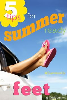 5 Tips for Summer Ready Feet at TidyMom.net