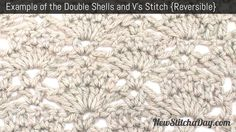 How to: The Double Shells and V's Stitch. (Reversible)