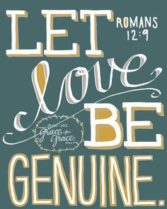 Bible Verse Art  Let Love Be Genuine  by graceforgrace, $16.00
