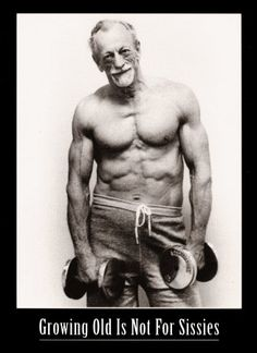 Awesome! old age, fit for life, stay fit, workout fitness, grow, inspir, sissi, health, motiv