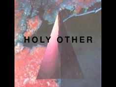 Holy Other - Yr Love - YouTube