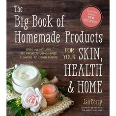 Go Green in Every Part of Your Life with This Huge Collection of Easy, All Natural Products Kick toxic, synthetic skin care products and cleaners out the door and bring the healing joy of nature into your life with these simple, customizable projects. In this new and expanded edition of 101 Easy Homemade Products for Your Skin, Health & Home, Jan Berry adds 50 brand new recipes for a total of 151 in all, making this beloved book a complete and versatile resource. You'll learn how to make you
