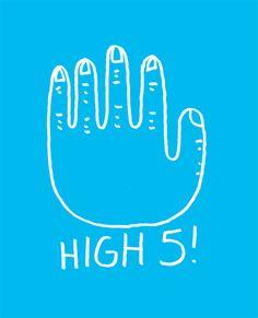 HIGH 5!