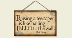 Bill Cosby quote: raising a teenager