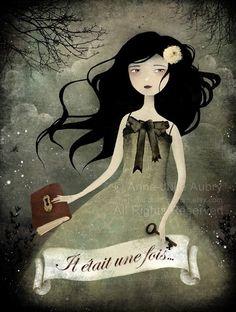 Il était une fois... (Once Upon a Time) - The Art of Anne-Julie Aubry