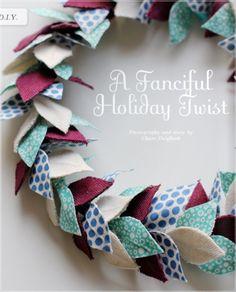 Cute fabric wreath.