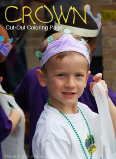 Create and decorate your own crown. Great kids craft for Mardi Gras.
