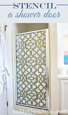How to Stencil Shower Doors with a Cutting Edge Stencil - In My Own Style