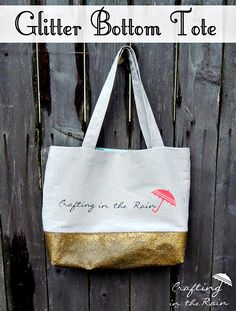 Glitter Bottomed Canvas Tote | Crafting in the Rain