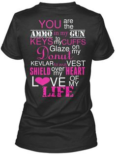 Law Enforcement LEO Police Cop Wife Saying Shirt, Decal printed on shirt on Etsy, $24.00