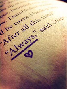 geek, harri potter, books, severus snape, alway, one word, tattoo, fan, harry potter quotes