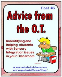 Advice From the OT, Part 6: Identifying and Helping Students with Sensory Integration Issues