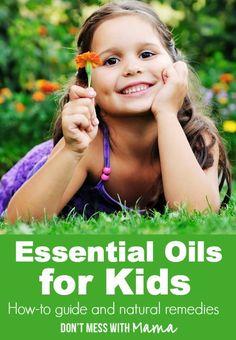Essential Oils for Kids & Families #essentialoils #EO #naturalparenting - DontMesswithMama.com