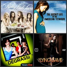 Pretty Little Liars,The Secret Life Of The American Teenager,Degrassi,The Lying Game