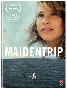 14 year old Laura Dekker sets out, camera in hand, on a two-year voyage in pursuit of her dream to be the youngest person ever to sail around the world alone.   82 min.  http://highlandpark.bibliocommons.com/search?utf8=%E2%9C%93&t=smart&search_category=keyword&q=maidentrip&commit=Search
