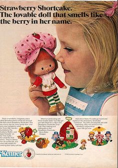 toys from 1980's   1976- Mattel Toys Advertisement from McCall's Magazine 80S, Remember This, 1980, Lemon Meringue, Childhood Memories, Eyelashes Grow, Vintage Strawberry Shortcake, Strawberries Shortcake, Apple Dumplings