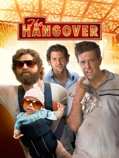 The Hangover - I have yet to see this and don't know why.  Next on my Netflix queue!