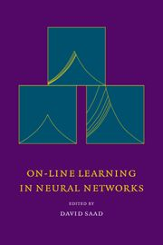 David Saad, On-Line Learning in Neural Networks