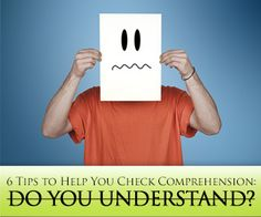 Why You Should Never Ask 'Do You Understand': 6 Tips to Help You Check Comprehension