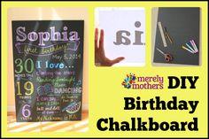 DIY Birthday Chalkboard - merelymothers.com