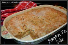 Pumpkin Pie Cake - Sisterhood of the Sensible Moms | Sisterhood of the Sensible Moms