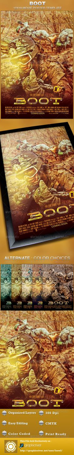 The Boot Movie Poster Template is sold exclusively on graphicriver, it can be used for your movie promotion, event marketing, church movie night, sermon marketing etc. In this package you'll find 1 Photoshop file. All text and graphics in the file are editable, color coded and simple to edit. The file also has 7 one-click color options.  $6.00