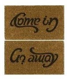 """""""Come-in"""" """"Go-away""""  Door Mat"""