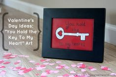 """Valentine's Day Ideas: """"You Hold the Key To My Heart"""" Art"""