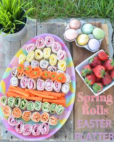 Spring Rolls Easter Platter- Add Fruits and Veggies to make your holiday even better! #healthyeaster4kids #healthyideas #healthysnacks