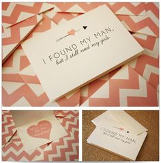 """I found my man, but I still need my girls"" so cute! And peach chevron."