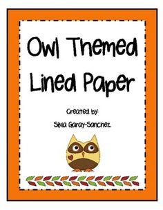 Owl+Classroom+Theme+Ideas   Writing Paper Owl Theme - Silvia Garay Sanchez - TeachersPayTeachers ...