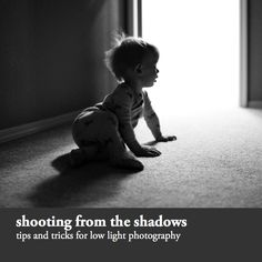 Shooting From the Shadows | tips and tricks for low light photography