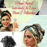Amazing Fashion DIY –  12 Head Wrap Scarf Tutorials In Less Than 7 Minutes