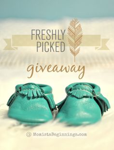 Freshly Picked moccasins! LOVE these feet treats. Enter this giveaway to win a pair at MomistaBeginnings.com