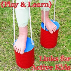 {Play & Learn} A collection of ideas for #Active Kids --- looks easy enough to make, two big soup cans, paper/plastic to fit, and #string looped through two holes in the can