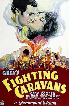 Fighting Caravans, 1931, with Gary Cooper and Lili Damita & Ernest Torrence