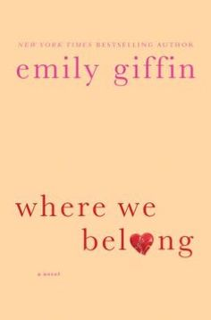 Where We Belong - Emily Griffin