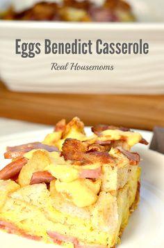 Meaty Eggs Benedict Casserole | Real Housemoms | #casserole #breakfast #EggsBenedict
