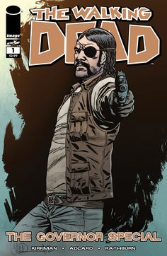 He's Back! The Covers of THE WALKING DEAD: THE GOVERNOR SPECIAL