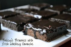 Bailey's Brownies with Irish Whiskey Ganache