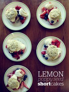 Lemon Poppy Seed Shortcakes.