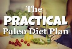 Do Not Try the Paleo Diet Until You Read The Facts About It Now | Reinventing Aging