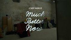 """Much Better Now"" de Philipp Comarella, Simon Griesser - making of"
