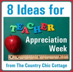 Teacher Appreciation Week Ideas ~ * THE COUNTRY CHIC COTTAGE (DIY, Home Decor, Crafts, Farmhouse)